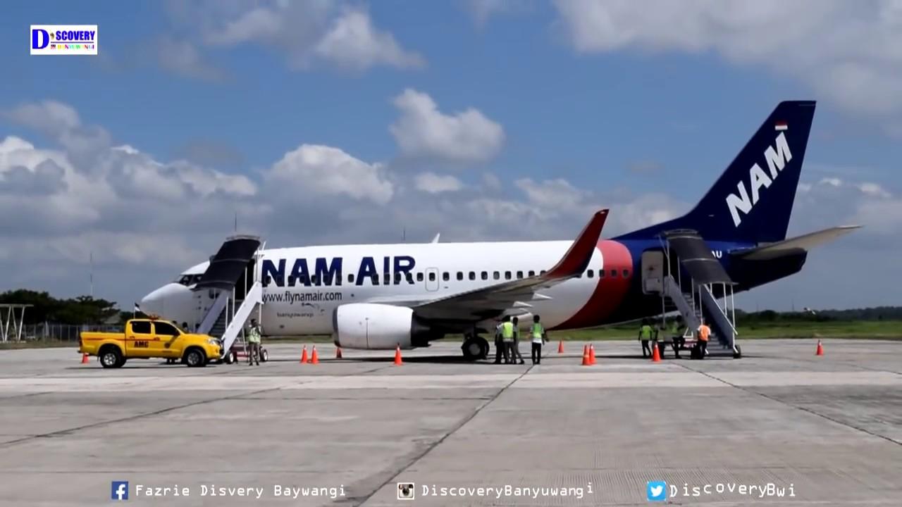 Penerbangan Perdana Banyuwangi Jakarta Maskapai Nam Air Di Bandara Blimbingsari Youtube