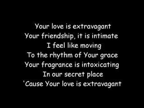 Your Love Is Extravagant (with lyrics)