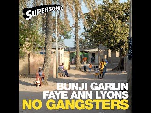 Bunji Garlin & Faye Ann Lyons - No Gangsters