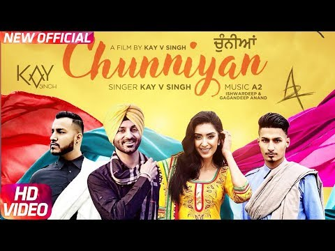 Chunniyan (Full Video) | Kay V Singh | Latest Punjabi Song 2018 | Speed Records