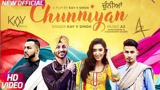 Chunniyan (Full Video) | Kay V Singh | A2 | Latest Punjabi Song 2018 | Speed Records