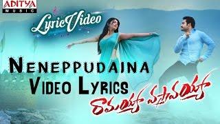 Neneppudaina Video Song With Lyrics II Ramayya Vasthavayya Songs II Jr NTR, Samantha