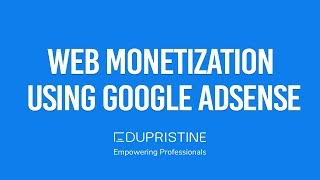 Web monetization using google adsense 01. intro to ad networks and 02. understanding limitations 03. when use 04. ap...
