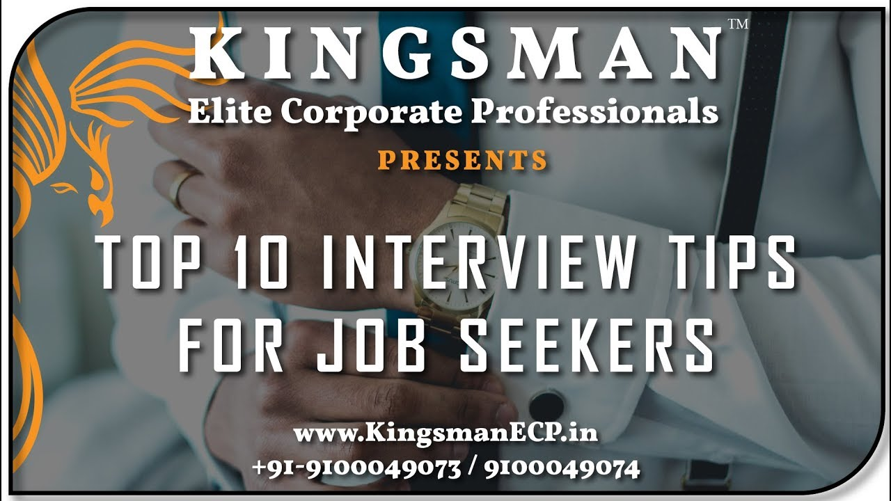 10 BEST INTERVIEW TIPS FOR JOB SEEKERS YouTube