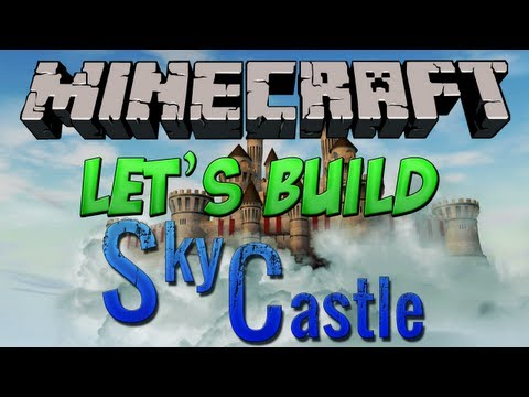 Let's Build - A Castle In The Sky