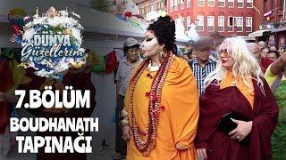 Dünya Güzellerim ünlü Boudhanath Tapınağı'nda!