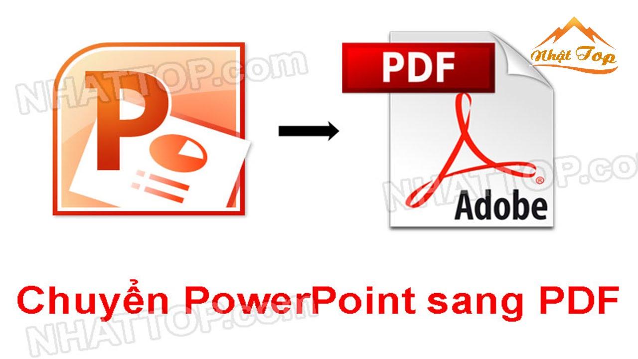 [NHẬT TOP SEO] Hướng dẫn chuyển file Powerpoint PPT sang PDF trực tuyến