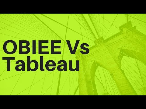 OBIEE Vs Tableau  | Differences between OBIEE and Tableau