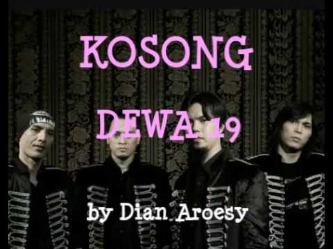 KOSONG - DEWA 19 Mp3