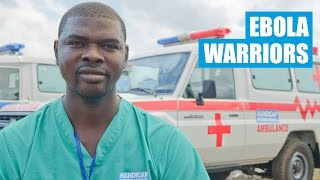 Ebola Warriors: Fighting the Deadly Virus in Sierra Leone