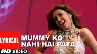 Mummy Ko Nahi Hai Pata Lyrical Video Song | Chocolate | Sunil Shetty, Emraam Hashmi, Tanushree Datta
