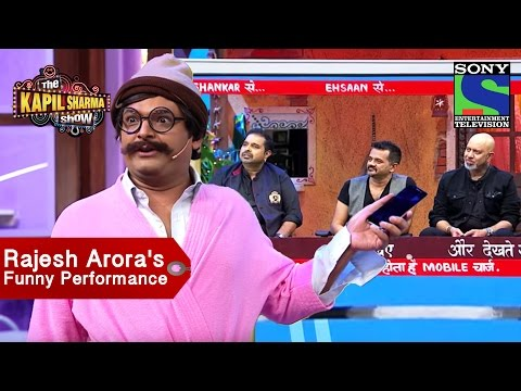 Rajesh Arora's Funny Performance with Shankar, Ehsaan & Loy - The Kapil Sharma Show