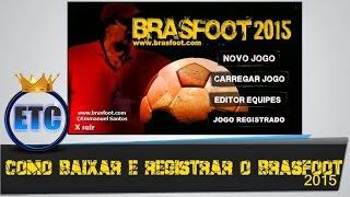 Como Baixar e Registrar o Brasfoot 2015 - 2016
