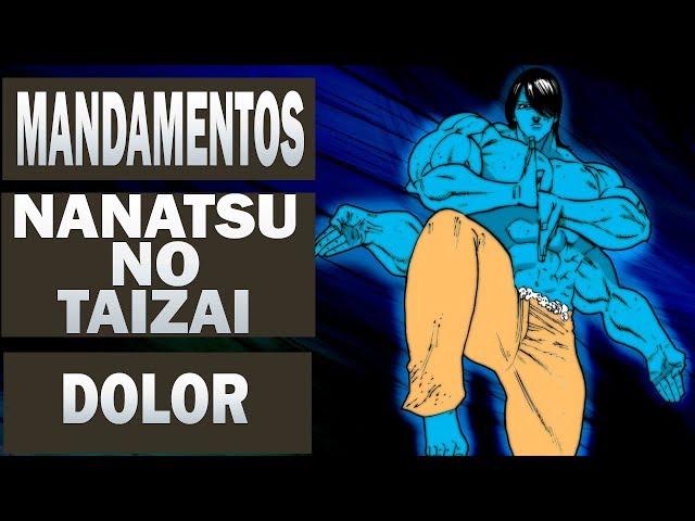 Nanatsu no Taizai ( Os 7 pecados Capitais ) OS 10 MANDAMENTOS - DOLOR !