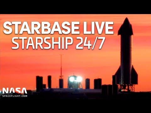 Starbase LIVE: 24/7 Starship & Super Heavy Development From SpaceX's Boca Chica Facility