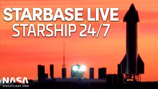 Starbase LIVE: 24/7 Starship \u0026 Super Heavy Development From SpaceX's Boca Chica Facility