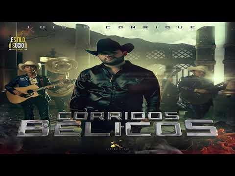 Disco Corridos Belicos Completo – Luis R Conriquez