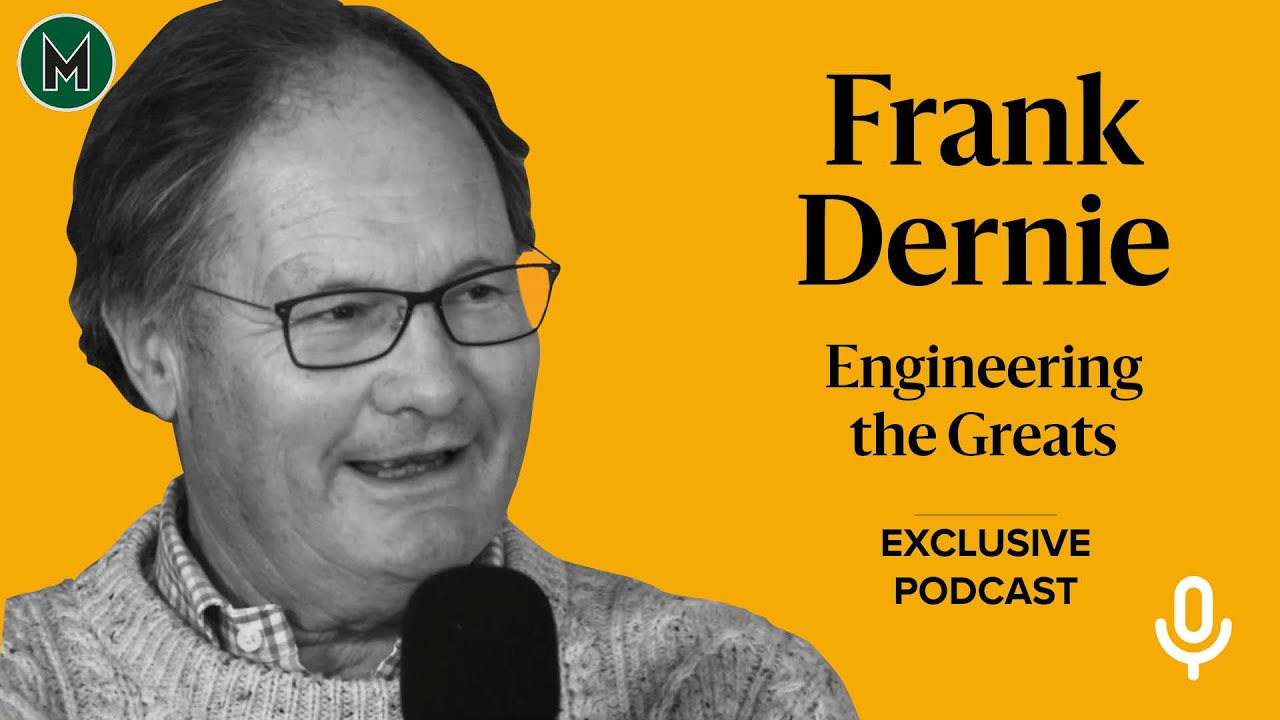 Podcast: Frank Dernie | Engineering the Greats