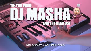 Download lagu DJ Masha And The Bear Tik Tok Remix Terbaru 2020 (aaajik remix)