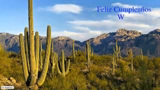 W  Nature & Naturaleza - Happy Birthday