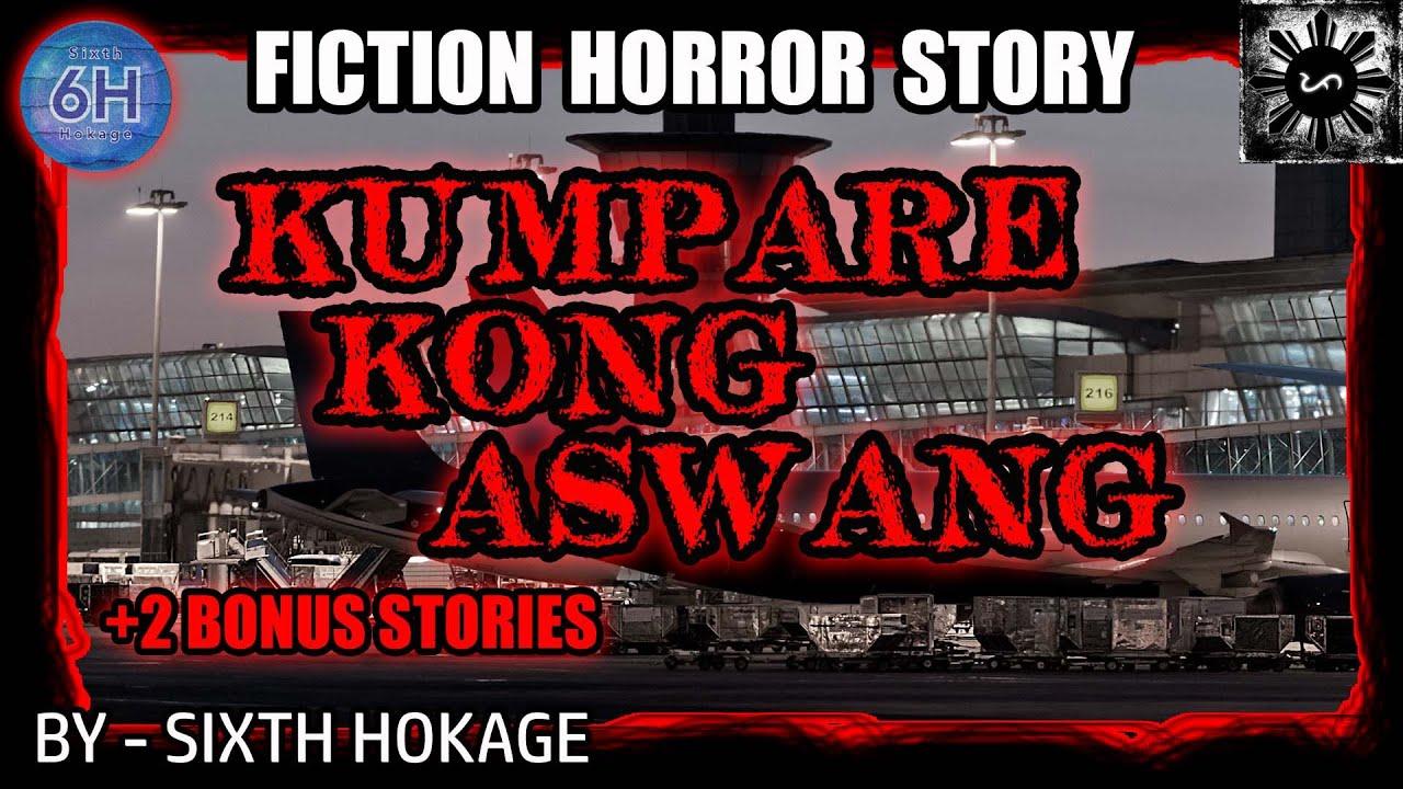 KUMPARE KONG ASWANG | TAGALOG HORROR STORY | ASWANG STORY (FICTION)