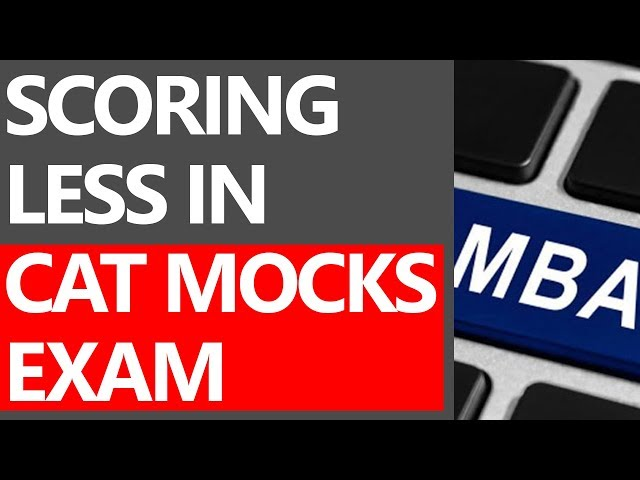 SCORING LESS IN CAT MOCK EXAM (MUST WATCH IT) - FAILURE IS A PART OF SUCCESS [MOTIVATIONAL VIDEOS]