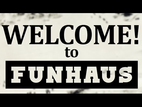 Welcome to Funhaus from YouTube · Duration:  2 minutes 29 seconds