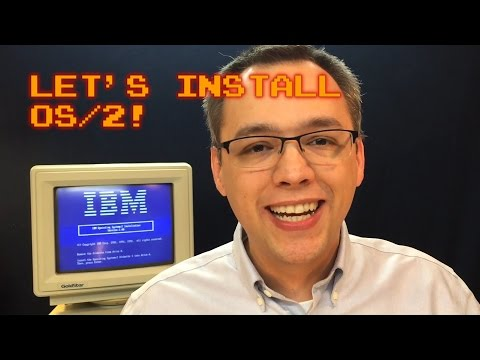 Let's Install OS/2!