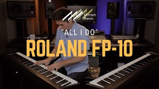 """🎹Roland FP-10 Digital Piano Playing Demo - """"All I Do"""" Piano Cover by Stevie Wonder🎹 thumbnail"""