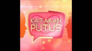 Gilang Dirga & The Drama King   Goodbye ost Katakan Putus