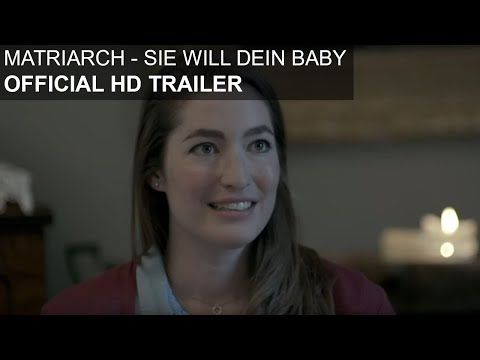 Matriarch - Sie will dein Baby - HD Trailer