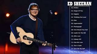 The Best of Ed Sheeran - Ed Sheeran Greatest Hits Full Album