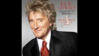 Rod Stewart - Thanks For The Memory