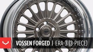 Vossen Forged | ERA-3 3-Piece Wheel