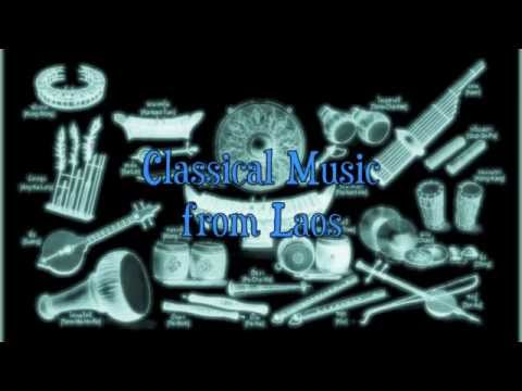 Classical Music from Laos  Champa Muang Lao