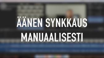 Äänen manuaalinen synkronointi videoon - Aloittelijan ohje