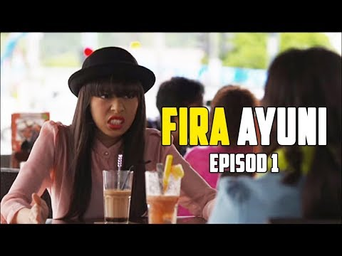 Fira Ayuni | Episod 1 from YouTube · Duration:  37 minutes 36 seconds