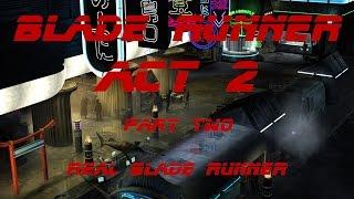 Blade Runner  (1997) - Real Blade Runner - 03 - Act 2 (Pt.2/3)