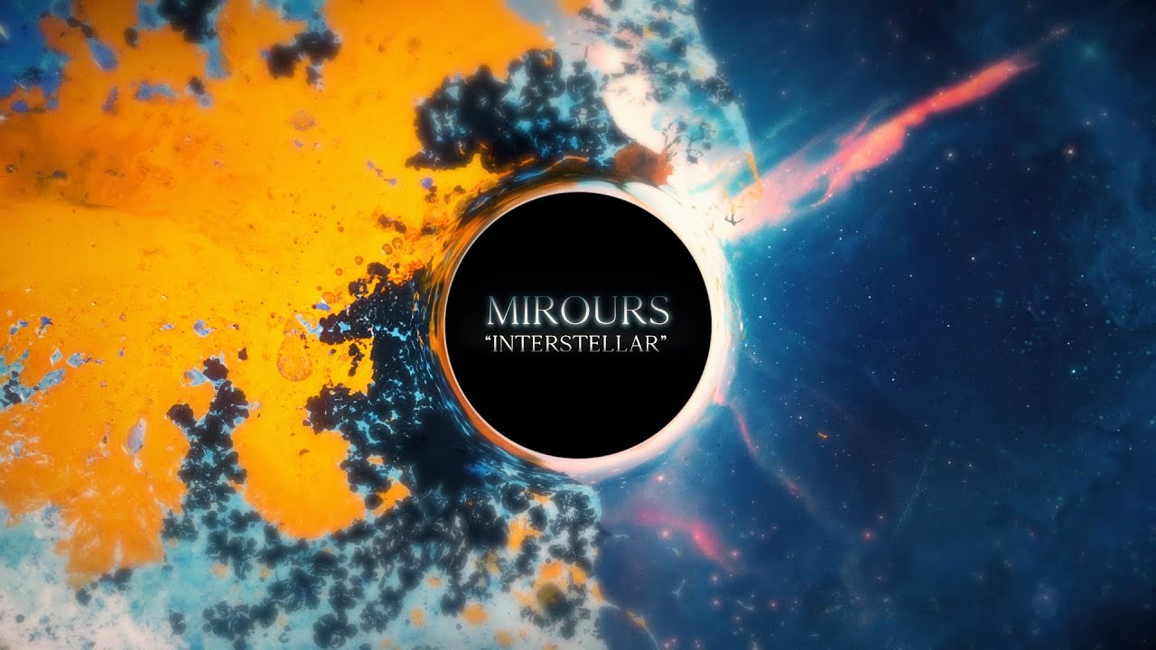 Mirours - Interstellar (Official Visualizer)