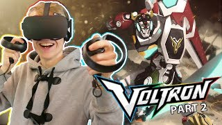 READY TO FORM VOLTRON!  | DreamWorks Voltron Chronicles VR (Oculus Touch Gameplay) Part. 2