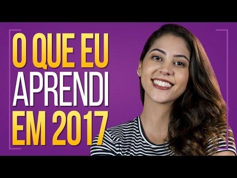 O QUE EU APRENDI EM 2017   Dora Figueiredo