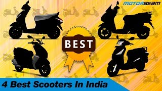 4 Best Scooters In India | MotorBeam