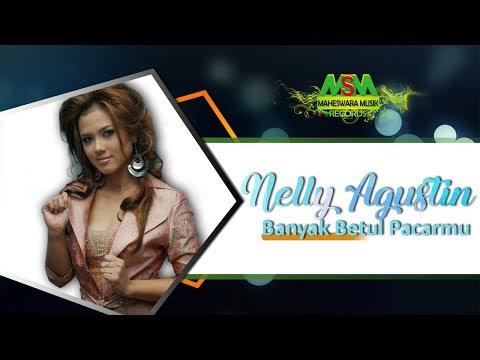 Nelly Agustin - Banyak Betul Pacarmu [OFFICIAL]