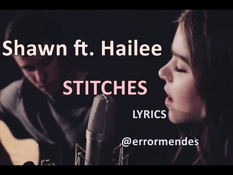 Shawn Mendes ft. Hailee Steinfeld - Stitches (Acoustic Version) Lyrics