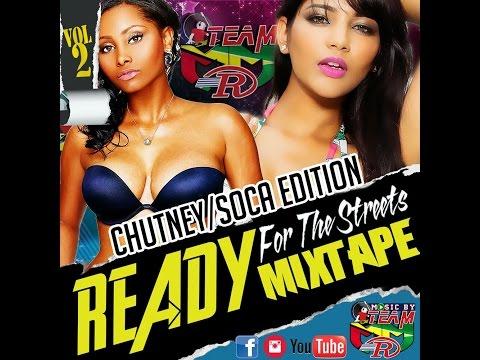 MMR Ready For the Streets Vol  2 (Chutney/Soca Mixtape)