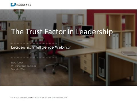 The Trust Factor in Leadership