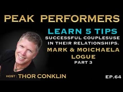Learn 5 Tips Successful Couple Use In Their Relationships | Mark & Michaela Logue | Part 3