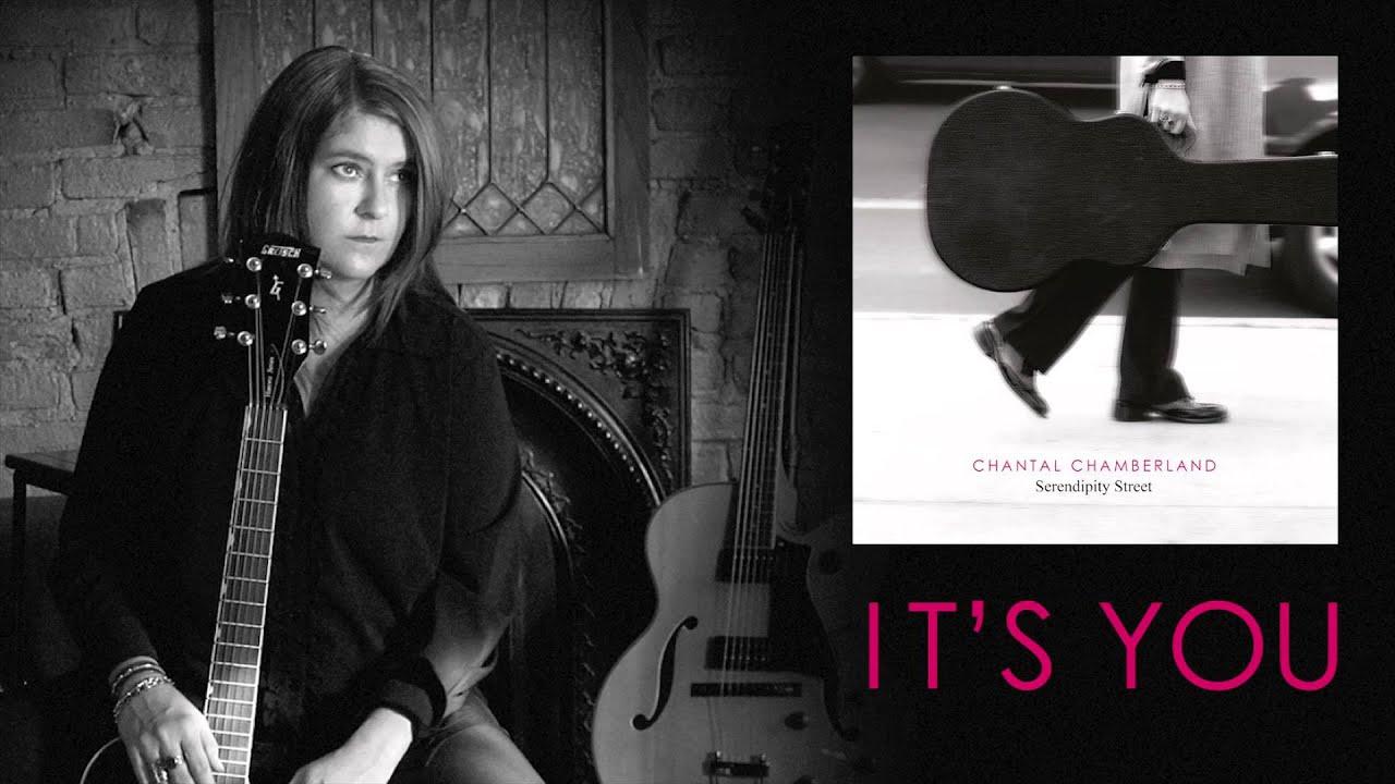 Chantal Chamberland - It's You (audio)