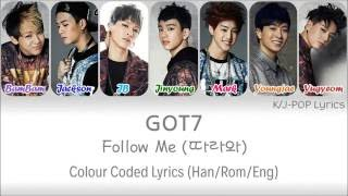 Video GOT7 (갓세븐) - Follow Me (따라와) Colour Coded Lyrics (Han/Rom/Eng) download MP3, 3GP, MP4, WEBM, AVI, FLV Maret 2018