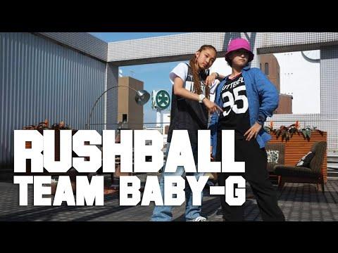 RUSHBALL of Team BABY-G in Osaka | YAK FILMS